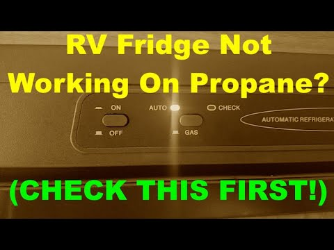 RV Fridge Not Working On Propane? (CHECK THIS FIRST!)