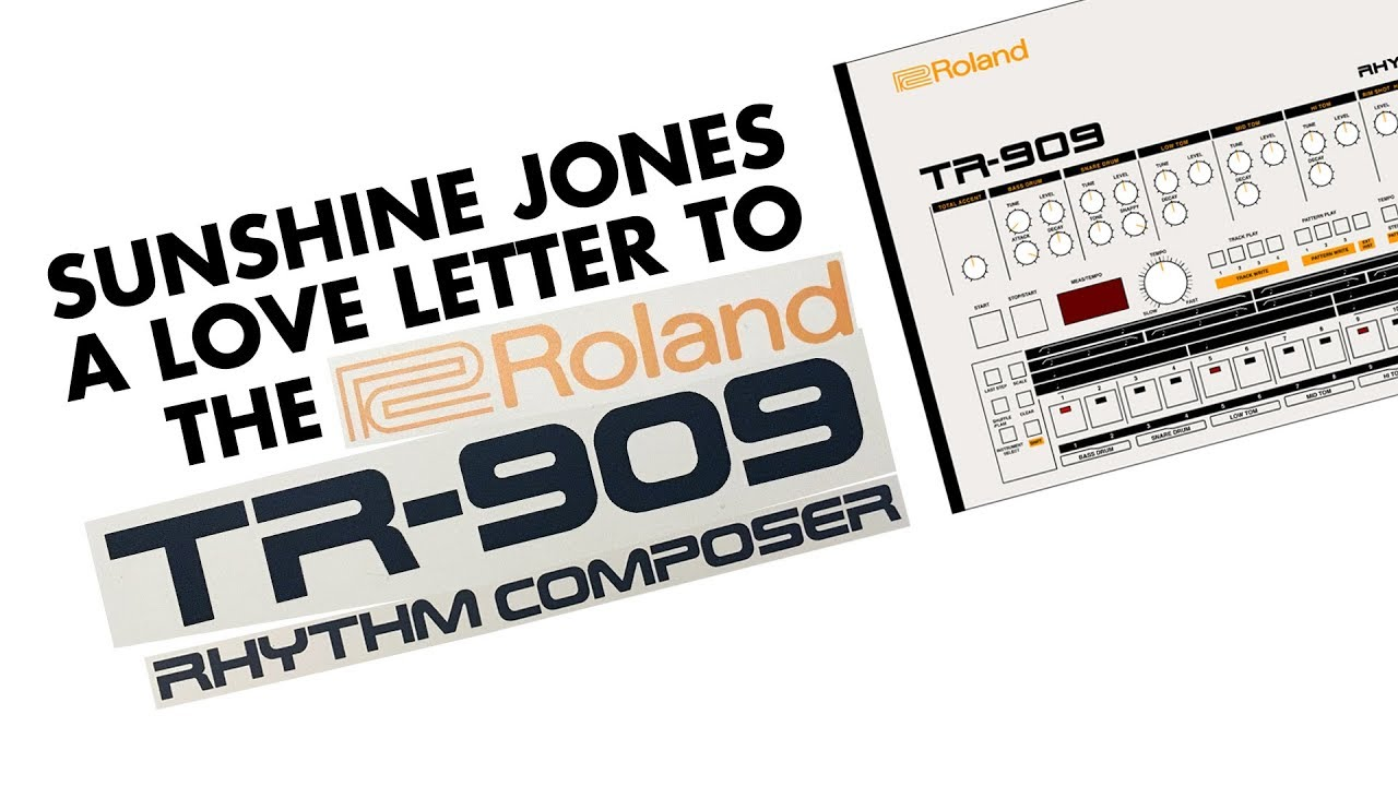 Sunshine Jones   A Love Letter To The TR 909 Rhythm Composer