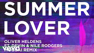 Oliver Heldens - Summer Lover (Moguai Remix (Audio)) ft. Devin, Nile Rodgers