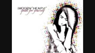 Watch Imogen Heap Have You Got It In You video
