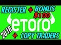 🔥 Etoro 2018 : Registration + Bonus $100 + Copy Traders [Beginners] 🔥