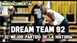 Dream Team 92   El Mejor Partido De La Historia  Mini Documental NBA