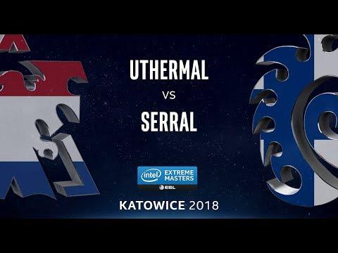 StarCraft 2 - uThermal vs. Serral (TvZ) - IEM Katowice 2018 - EU Qualifier #2 Qualifying Match