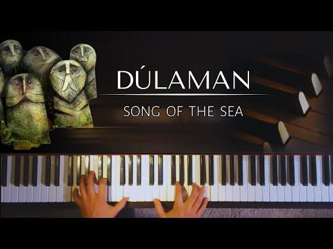 Dúlamán (Song Of The Sea) + piano sheets & lyrics