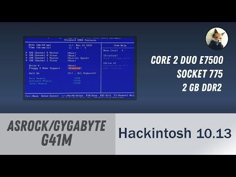 ASRock / GIGABYTE G41m Hackintosh Hight Sierra With MBR No UEFI | Как установить?