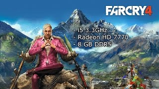 Far Cry 4 | Test FPS [Radeon HD 7770 & i5 3550]