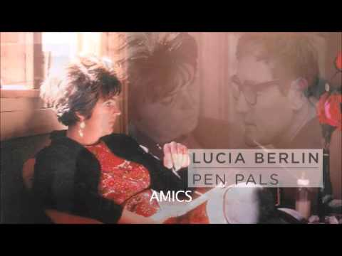 Lucia Berlin: Amics