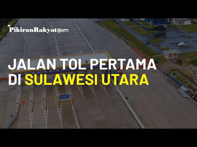Resmikan Ruas Tol Manado Danowudu, Jokowi: Lapangan Pekerjaan Pasti akan Meningkat