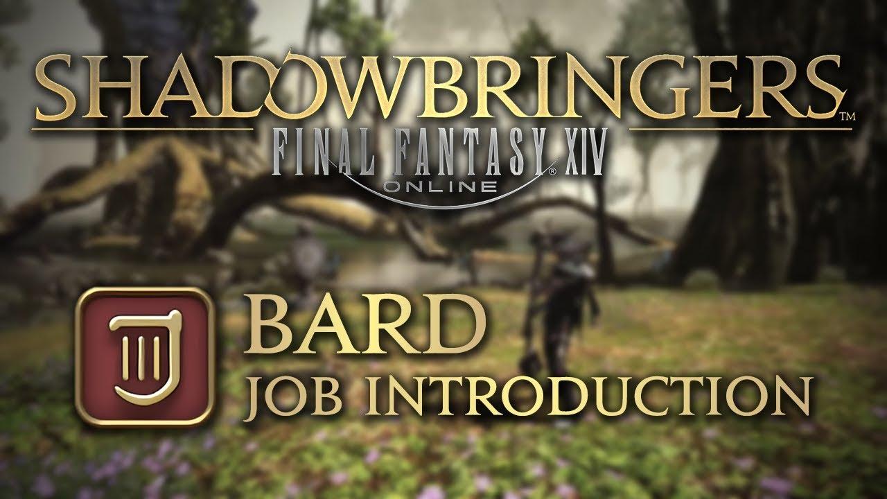 Shadowbringers Bard Introduction by Graehl Gaming  : ffxiv