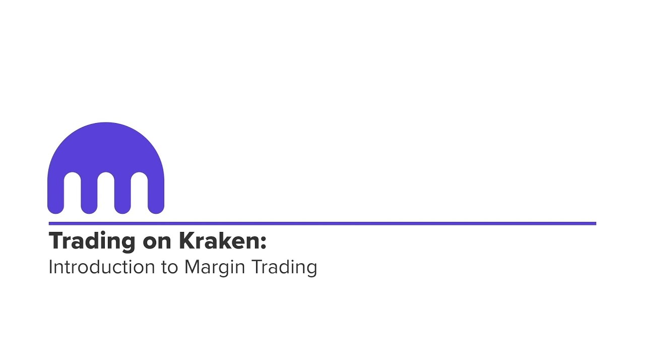 An Introduction to Margin Trading on Kraken