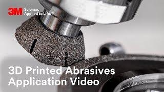 3D Printed Abrasives Application Video | 3M Abrasives