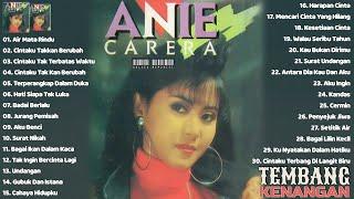 Download Anie Carera Full Album - 30 Lagu Pilihan Terbaik Sepanjang Karir   Lagu Lawas 80an 90an Terpopuler
