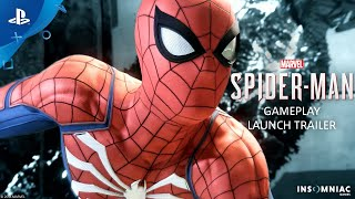 Marvel's Spider Man – Gameplay Launch Trailer | PS4