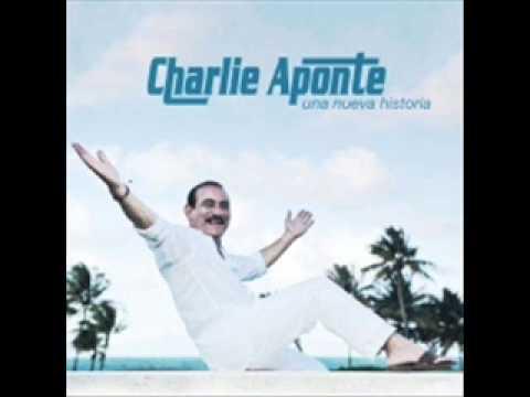 Charlie Aponte  Sabes Una Cosa