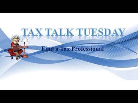 Tax Talk Tuesday - Finding a tax Pro