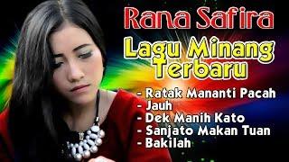 Video Lagu Minang Terbaru 2017 - Rana Safira FULL ALBUM #1 download MP3, 3GP, MP4, WEBM, AVI, FLV Agustus 2017