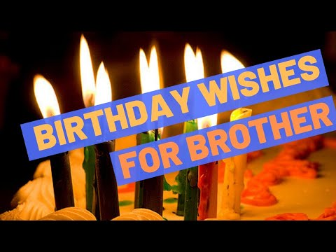 birthday-wishes-for-brother---happy-birthday-brother