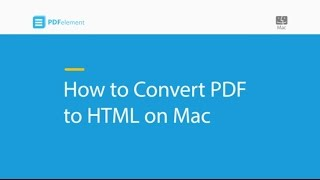 How to Convert PDF to HTML on Mac (compatible with macOS 10.14 Mojave)