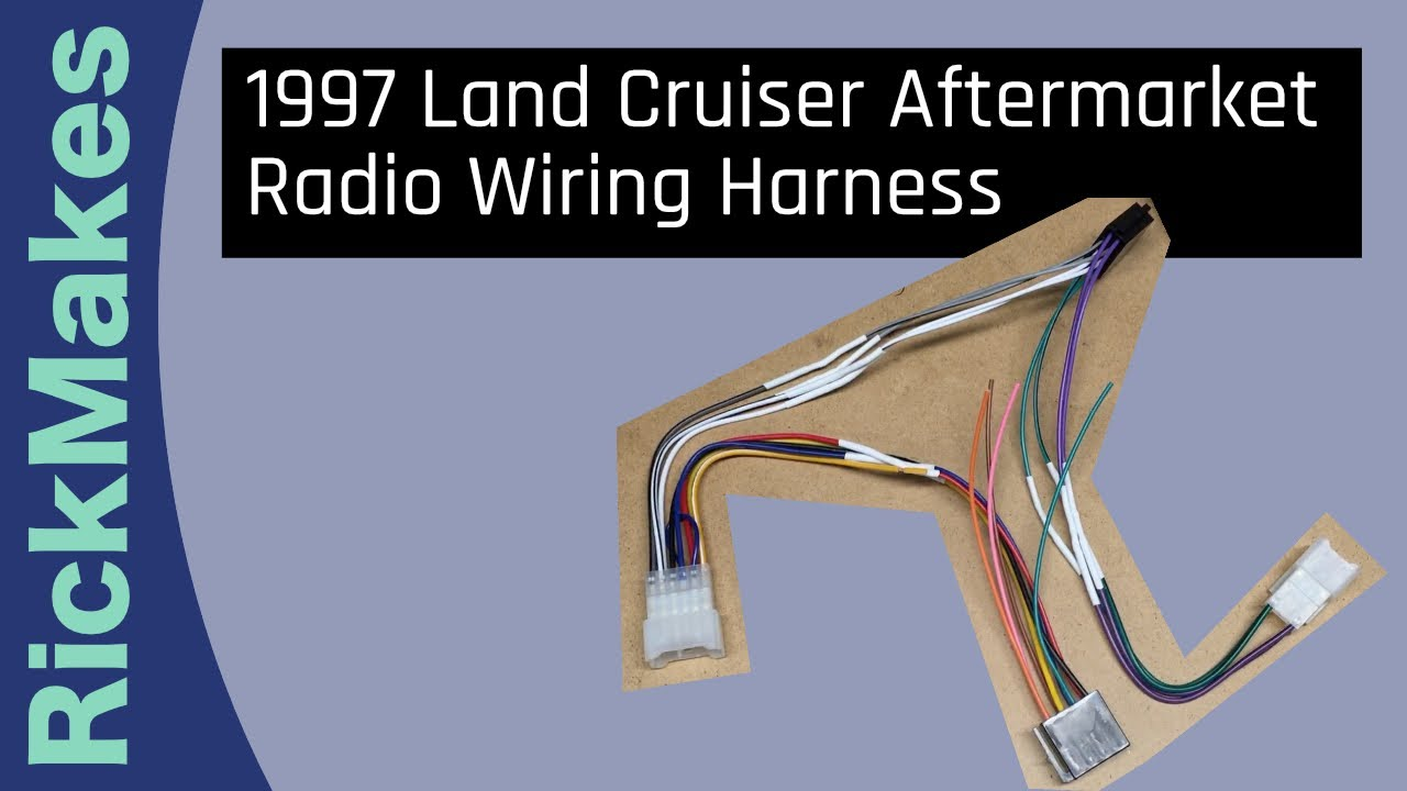 1997 Land Cruiser Aftermarket Radio Wiring Harness Land Cruiser Wiring Harness on sprinter wiring harness, mustang wiring harness, camaro wiring harness, wrangler wiring harness, nissan wiring harness, scout ii wiring harness, impala wiring harness, corvette wiring harness, land rover wiring harness,