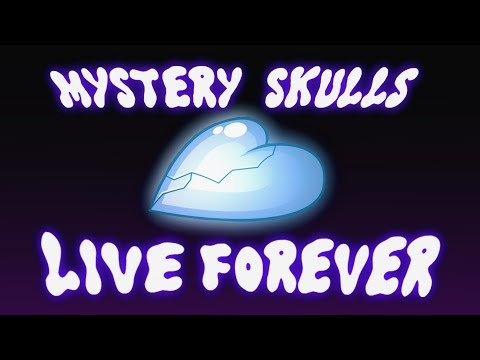 [EDIT] Mystery Skulls Animated | Live Forever