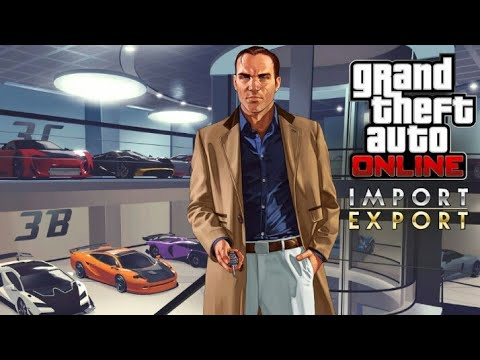 GTA 5 online: Selling Standard,Mid and Top range vehicles (Import/Export)