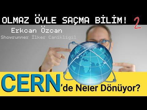 CERN'de Neler Dönüyor?