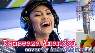 Nicole Cherry - Danseaza Amandoi (Cover by Andra ProFM)