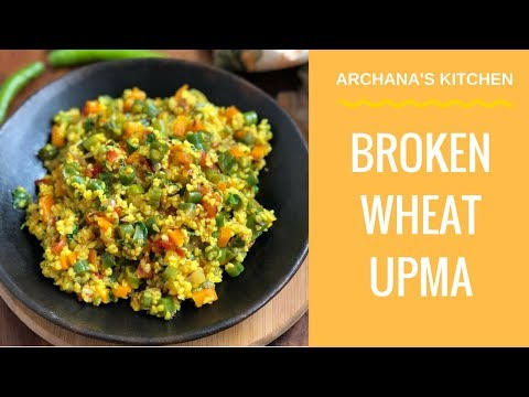 broken wheat recipes for weight loss