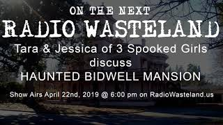 On the Next Show Haunted Bidwell Mansion in Chico