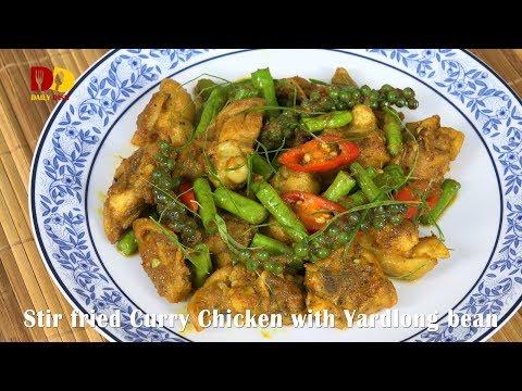 Stir Fried Curry Chicken with Yard long Bean | Thai Food | Gai Pad Prik Gaeng Tai - วันที่ 08 Feb 2018