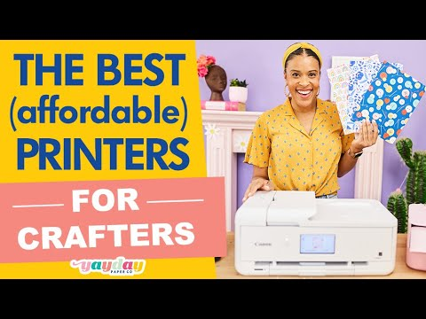 Download The Best Printers for Crafters : Affordable crafting printers for every budget!