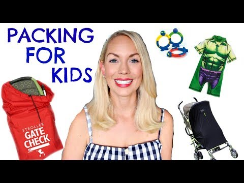 packing-for-kids-tips-&-faves-|-what-to-pack-for-baby-&-children-|-kids-vacation-essentials