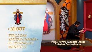 Terço das Santas Chagas | Padre Reginaldo Manzotti | 12 de Outubro de 2018