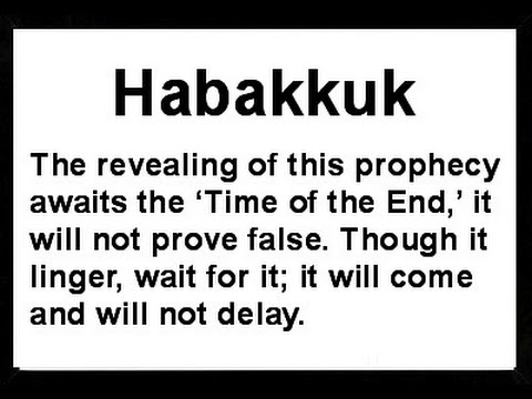 Habakkuk End Time Commentary