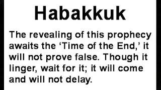 Habakkuk End Time Commentary