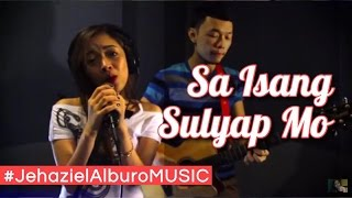 Repeat youtube video Sa Isang Sulyap Mo 143 (Acoustic) | Jehaziel Alburo