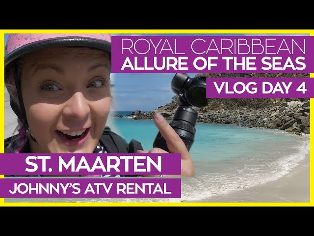 Exploring St. Maarten on ATVs | Allure of the Seas Cruise Vlog Day 04