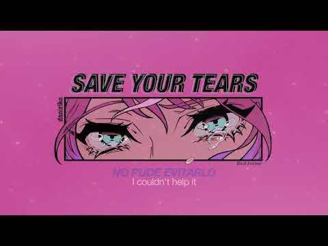 « the weeknd ft. ariana grande — save your tears » ¦ sub esp · lyrics