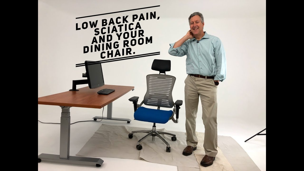 Dining Room Chairs Low Back Pain Sciatica And How A Lumbar Cushion Can Help