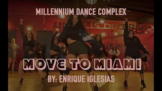 Move To Miami by Enrique Iglesias | Millennium Dance Complex