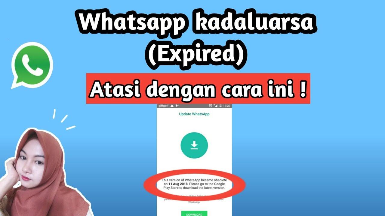 Cara Memperbaharui Whatsapp Kadaluarsa Youtube