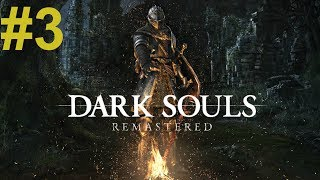 Dark Souls Remastered (03) - Halabarda Mocy