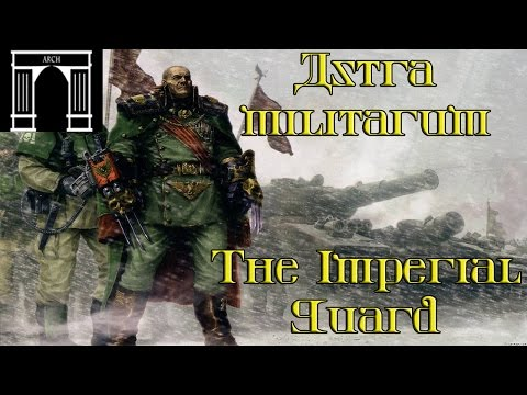 Astra Militarum the Imperial Guard Lore