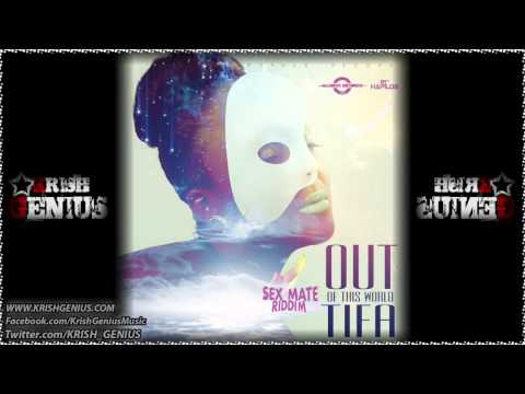 Tifa - Out Of This World (Raw) Sex Mate Riddim - Markus Records