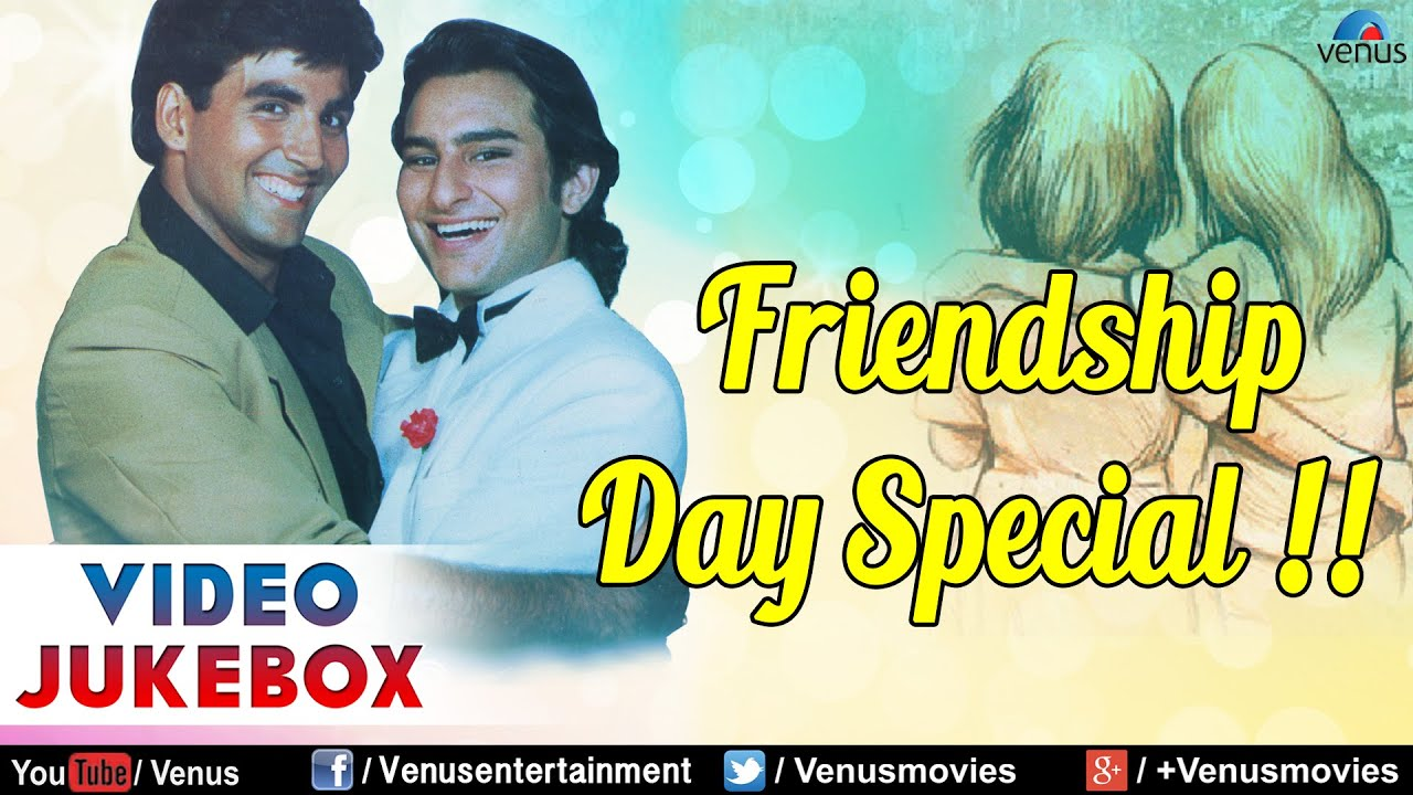 Friendship Day Special Top Friendship Day Hindi Songs Video Jukebox Youtube Best time to dedicate best friendship songs hindi is on august 8 when everyone is celebrating friendship day. friendship day special top friendship day hindi songs video jukebox