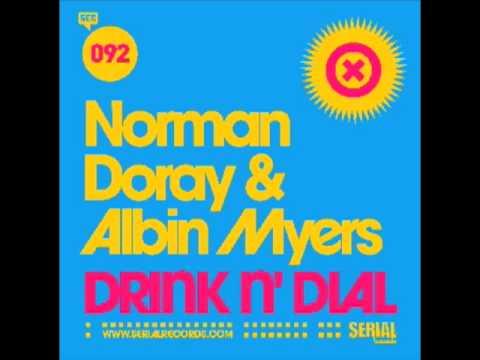 Norman Doray & Albin Myers 'Drink n' Dial'
