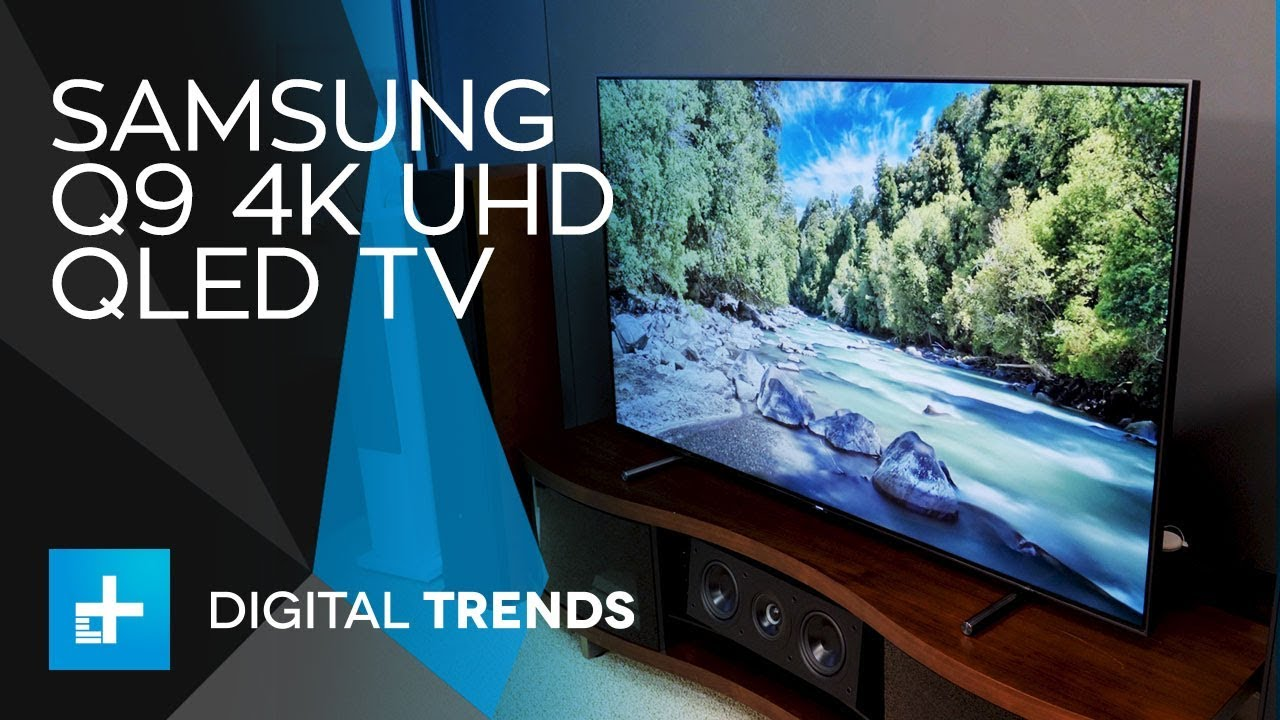 Samsung Q9 4K UHD QLED TV – Hands On Review