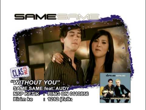 NSP_ Without You by Same Same feat Audy (2006)