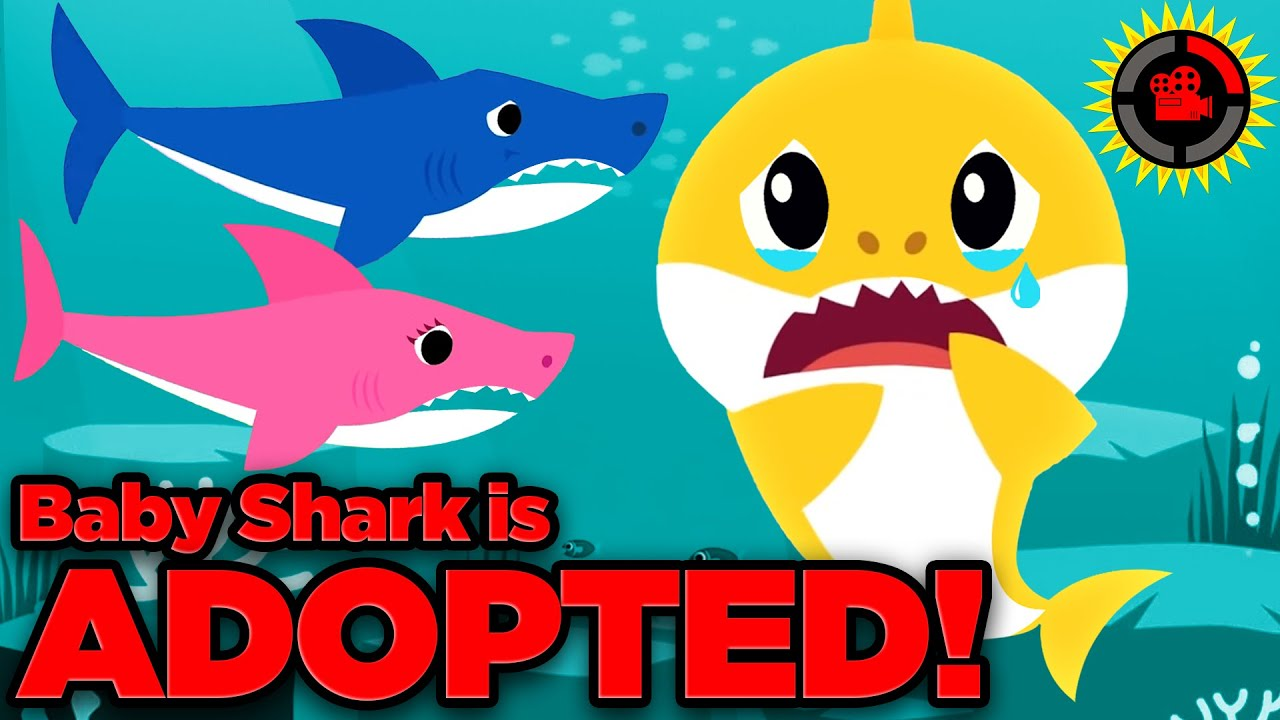 Film Theory: Baby Shark is ADOPTED... No Really!
