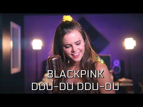 BLACKPINK - DDU-DU DDU-DU (English/Korean) | Tiffany Alvord x Jason Chen Cover
